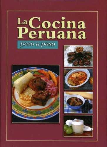 La cocina peruana paso a paso pdf descargar gratis Libros de cocina molecular pdf gratis