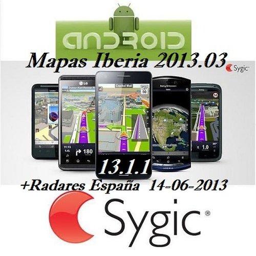 Sygic GPS Navigation 13.1.1 (Mapas 2013.03+Radares 14/06/2013) Android