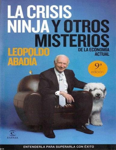 Leopoldo Abadia – La crisis ninja y otros misterios de la economia pdf, epub, mobi, fb2