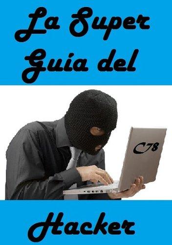 La Super-Guía del Hacker PDF