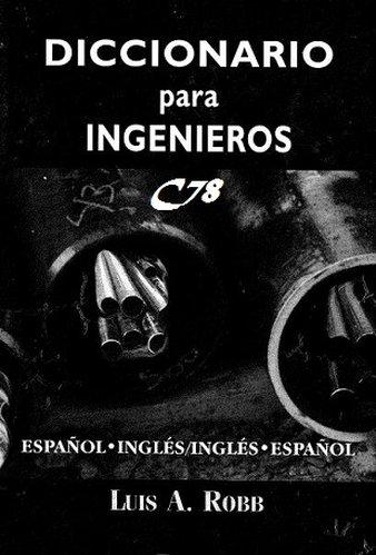 Diccionario de ingenier a espa ol ingl s english for Diccionario de arquitectura pdf