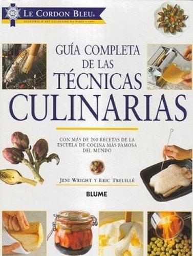 Guía Completa de las Técnicas Culinarias – Jeni Wright y Eric Treuillé PDF
