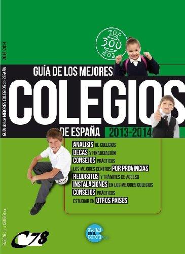 Guía de los Mejores Colegios de España 2013-2014 PDF