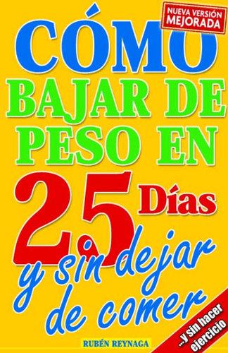 Como bajar de peso en 25 dias Sin dejar de comer Multi Español
