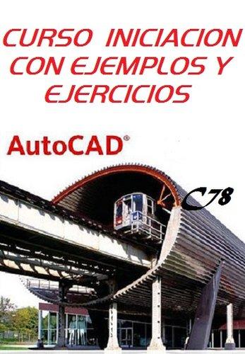 Curso de Iniciación al AutoCAD con Ejemplos y Ejercicios PDF-DOC