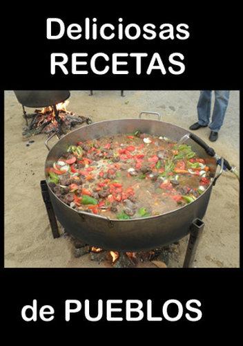 Deliciosas Recetas de Pueblos de España Multi Español