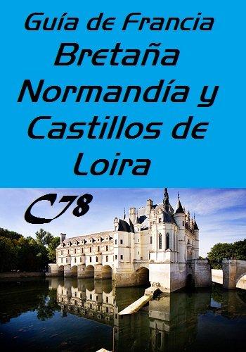 Guia Francia – Bretaña, Normandia y Castillos del Loira PDF-DOC