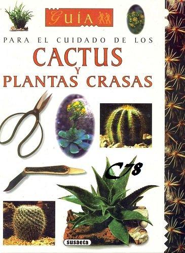 Guia Para El Cuidado De Cactus Y Plantas Crasas PDF-DOC