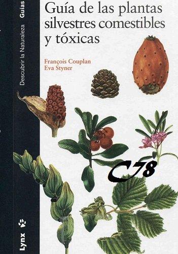 Guia de Plantas Silvestres Comestibles y Toxicas PDF-DOC